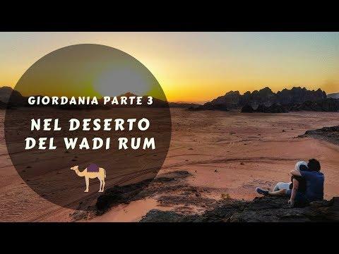 NEL DESERTO DEL WADI RUM - Giordania parte 3