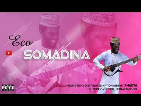 ECO DE COQUE - SOMADINA - LATEST RELEASED HIGHLIFE MUSIC 2020