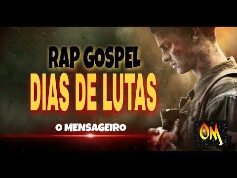 RAP GOSPEL  |  DIAS DE LUTAS  |  O MENSAGEIRO  |   LANÇAMENTO  | 2018 - 2019 |  DOWNLOAD MP3