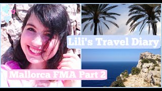 Lilis Travel Diary: Mallorca, Pt. 2 (FMA)