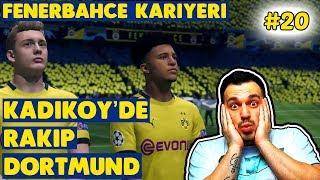 Dortmund Ve Galatasaray Maçları  / Fifa 20 Fenerbahçe Kariyeri / #20