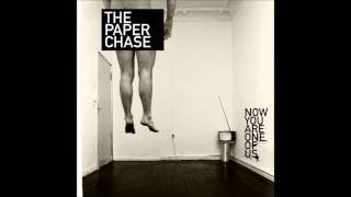 The pAper chAse - Now You Are One Of Us [Full Album]