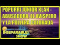 Inseparables Show - Popurri Junior Klan