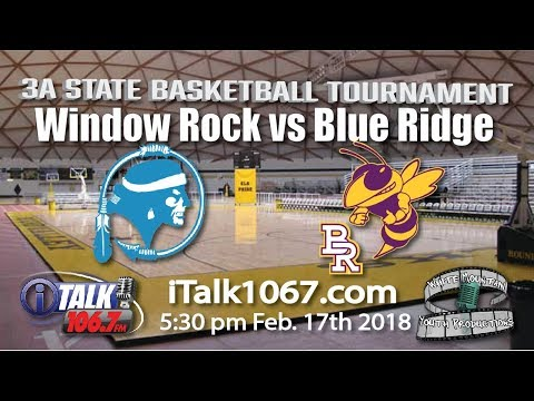 Window Rock vs Blue Ridge 3A State Basketball Round 2 Full Game