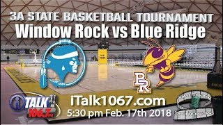 Window Rock vs Blue Ridge 3A State Basketball Round 2 Full Game
