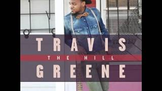 Travis Greene - Who You Were