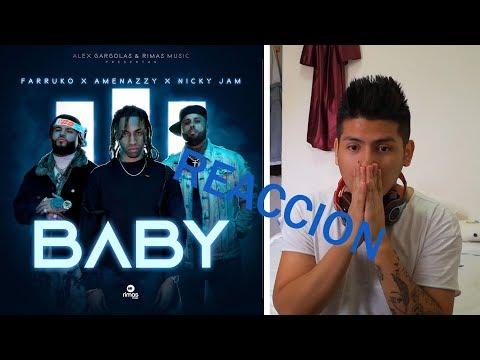BABY - NICKY JAM X FARRUKO X AMENAZZY (VIDEO OFICIAL) - BABY REACCION
