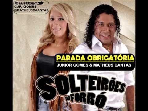 SOLTEIRÕES DO FORRÓ - PARADA OBRIGATÓRIA