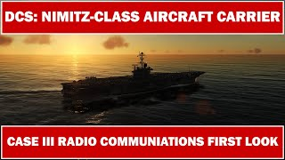 DCS: F/A-18C Hornet - Case III Radio Communications First Look (WIP)