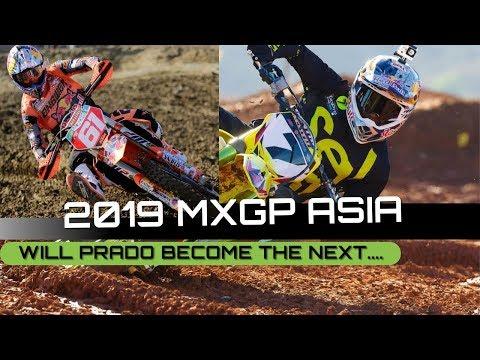 MXGP of Asia 2019 | Prado The Next James Stewart? Gajser The Next Dungey?
