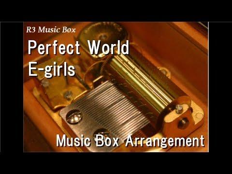 Perfect World/E-girls [Music Box]