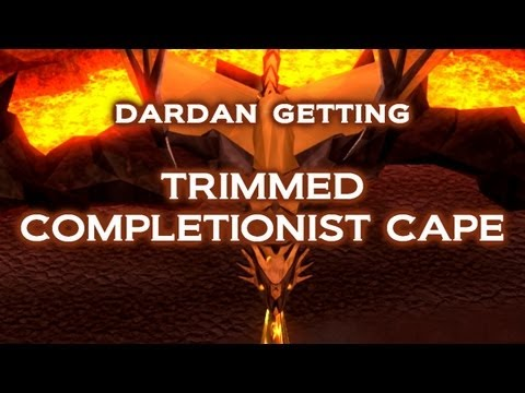 Dardan Achieving Trimmed Completionist Cape - RuneScape