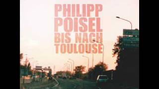 Philipp Poisel - Heute hier, morgen dort