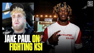 Jake Paul Unfiltered On KSI, Says When A Potential Fight Will Happen