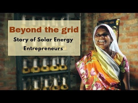 Beyond the Grid: Story of Solar Energy Entrepreneurs