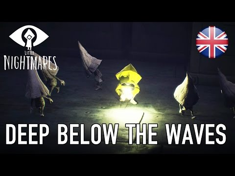 Little Nightmares - PS4, XB1, PC - Deep Below The Waves (gamescom announcement trailer English)