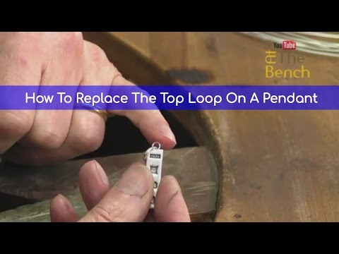 How To Replace The Top Loop On A Pendant - Making And Repairing You Own Jewellery