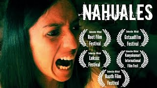 Nahuales película completa