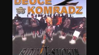 Deuce Komradz-switch a roo