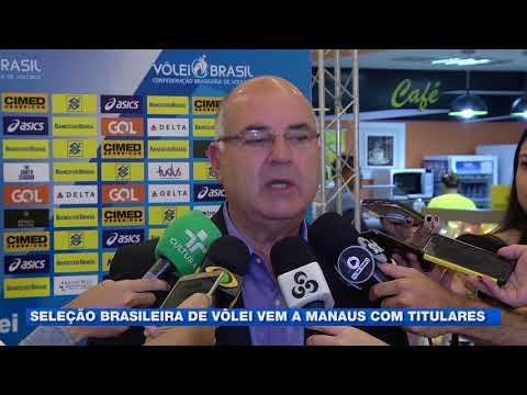 Seleção brasileira de vôlei vem a Manaus com titulares