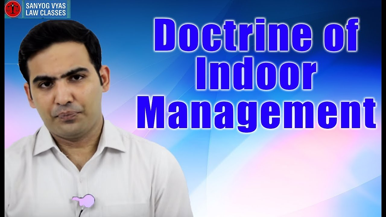 doctrine of indoor management Doctrine of indoor management (ca ipcc and cs executive) | edurev.