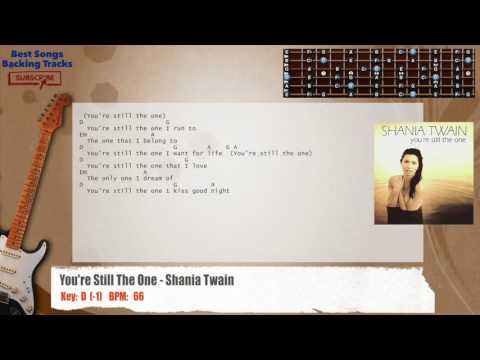You're Still The One - Shania Twain Guitar Backing Track with chords and lyrics