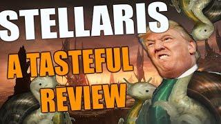 Stellaris - A Tasteful Review