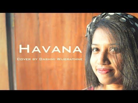 Havana Remix - Camila Cabello (cover by Dashmi Wijerathne)