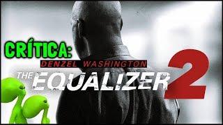 O PROTETOR 2 (The Equalizer 2, 2018) - Crítica