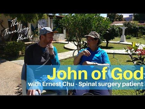 Ernest Chu - Experiencing spiritual surgery with John of God - Episode #5