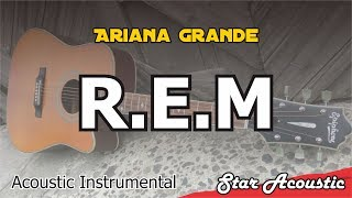 Ariana Grande R.E.M Chill Acoustic Instrumental Cover With Lyrics -...