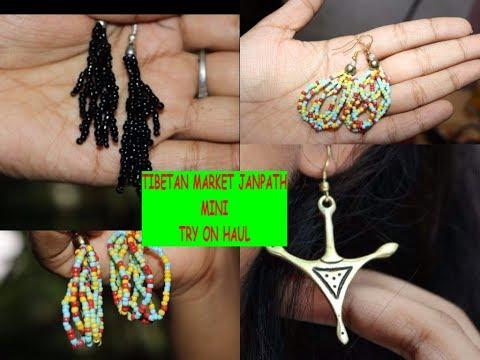 EARINGS @ RS. 10 ONLY || MINI TRY ON HAUL - JANPATH(C.P) - TIBETAN MARKET || BEAUTY SECRET REALITY