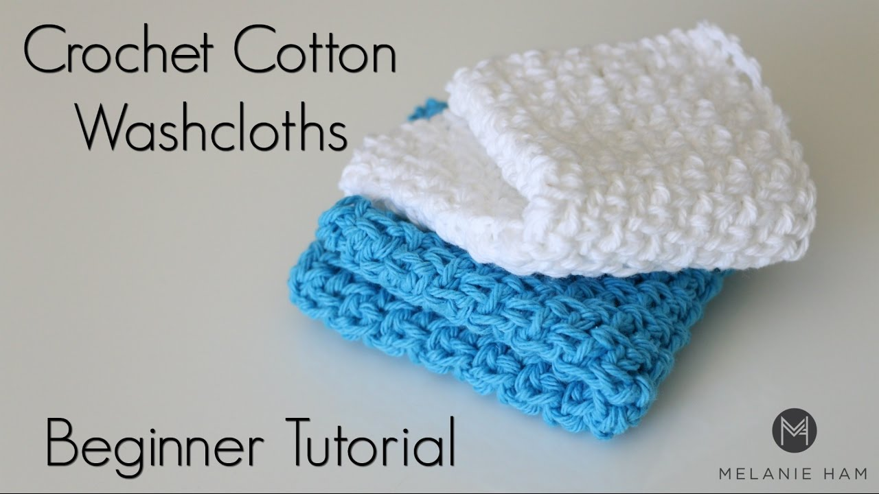 How To Crochet a Washcloth - New Baby, New You - YouTube