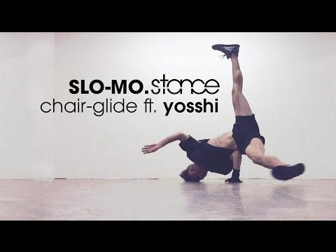 Chair-glide (icey-ice) ft. Yosshi // SLO-MO.stance