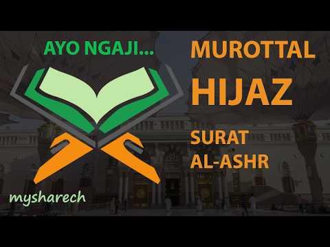 murottal-terbaik-tartil-alquran-juz-30-surat-al-ashr-lagu-/-irama-hijaz-merdu-terbaru