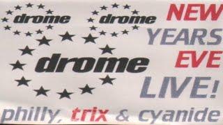 Drome Birkenhead New Years Eve 94 - 95 DJ Trix & MC Cyanide