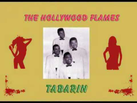 Tabarin - The Hollywood Flames - YouTube