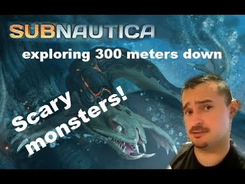 Exploring 300 Meters Down | Scary Monsters | Subnautica | Part 9