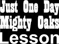Mighty Oaks Just One Day Acoustic Lesson Tabs mp3