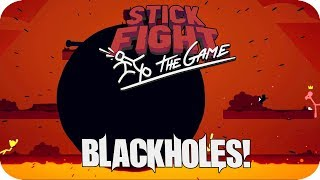 Stick Fight The Game - Mastering The Blackhole Weapon