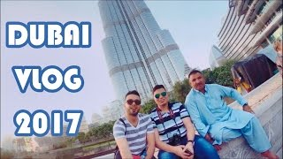 Dubai Vlog 2017 - BurjKhalifa, Dubai Fountain, Dubai Atlantis Waterpark, Dubai Helicopter Tour