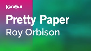 Karaoke Pretty Paper - Roy Orbison *