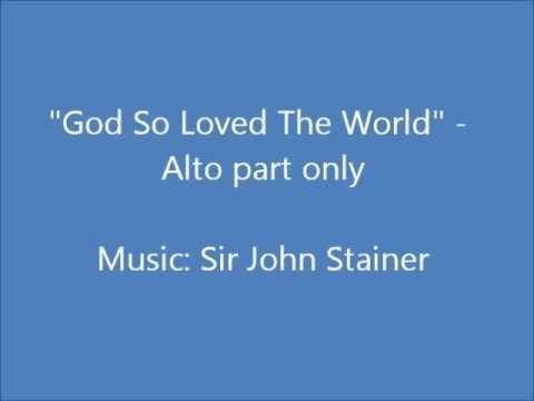 God So Loved The World - Alto part