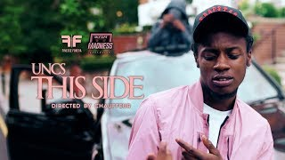Uncs - This Side (Music Video) | @MixtapeMadness