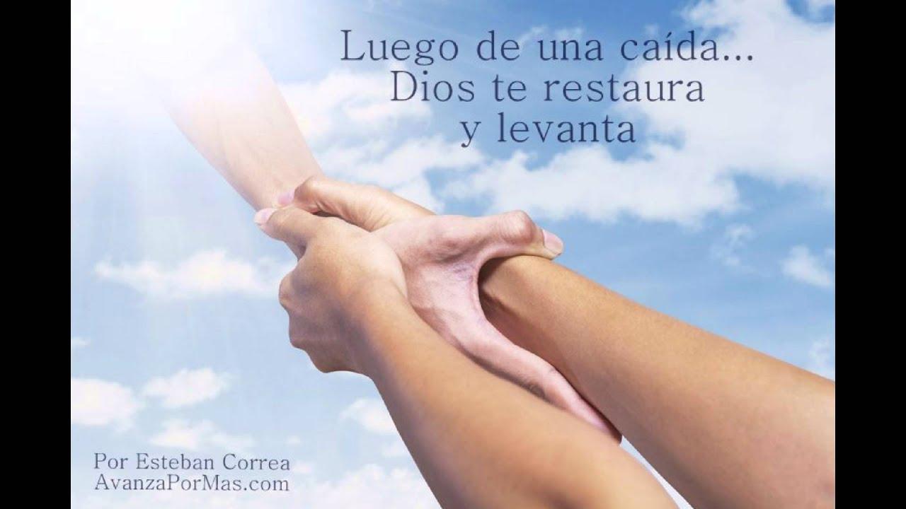 LUEGO DE UNA CAÍDA, Dios Te Restaura Y Levanta