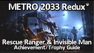 Metro 2033 Redux - Rescue Ranger & Invisible Man Achievement/Trophy Guide