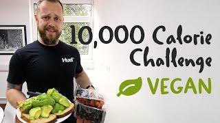 10,000 Calorie Vegan Food Challenge | Healthy(ish) Epic Cheat Day
