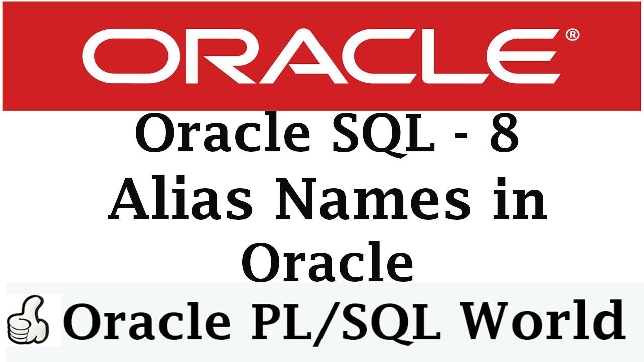 Alias Names In Oracle  Oracle Tutorials for Beginners  YouTube