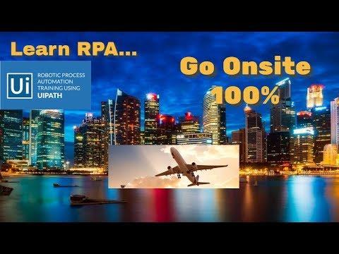 #RPA#Uipath # Learn RPA-Go Onsite 100 Percent  2018  