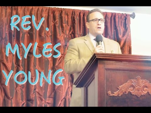 Rev. Myles Young @ Summit Church Fairfield